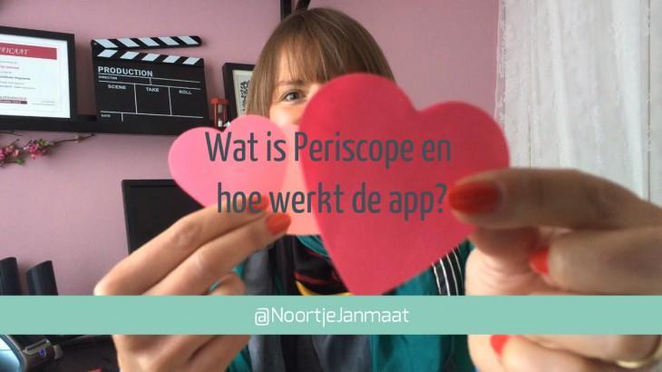 Wat is Periscope en hoe gebruik je de app als ondernemer