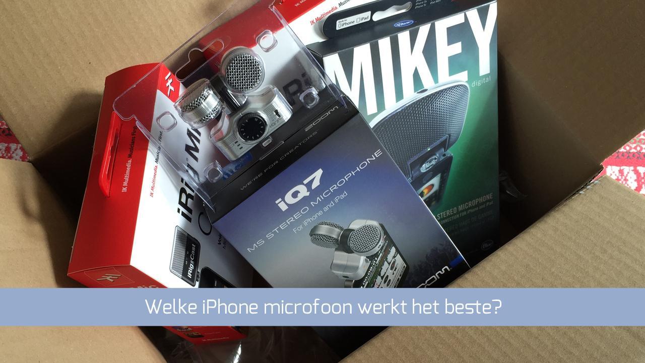 Welke iPhone microfoon komt als beste uit de test?