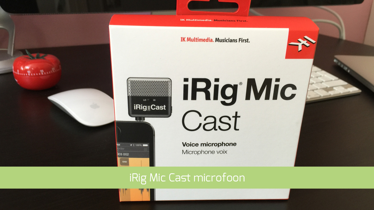 iPhone microfoon test met iRig Mic Cast