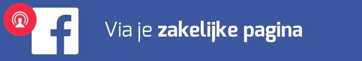Hoe werkt Facebook Live Video via je zakelijke pagina