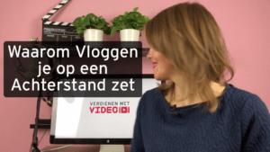 Waarom zakelijk vloggen je op een achterstand zet