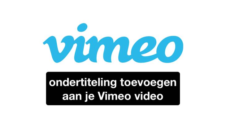 Ondertiteling toevoegen aan Vimeo video
