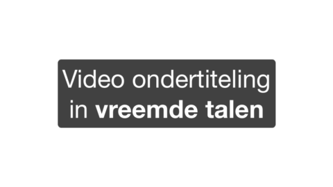 Video ondertiteling in vreemde talen