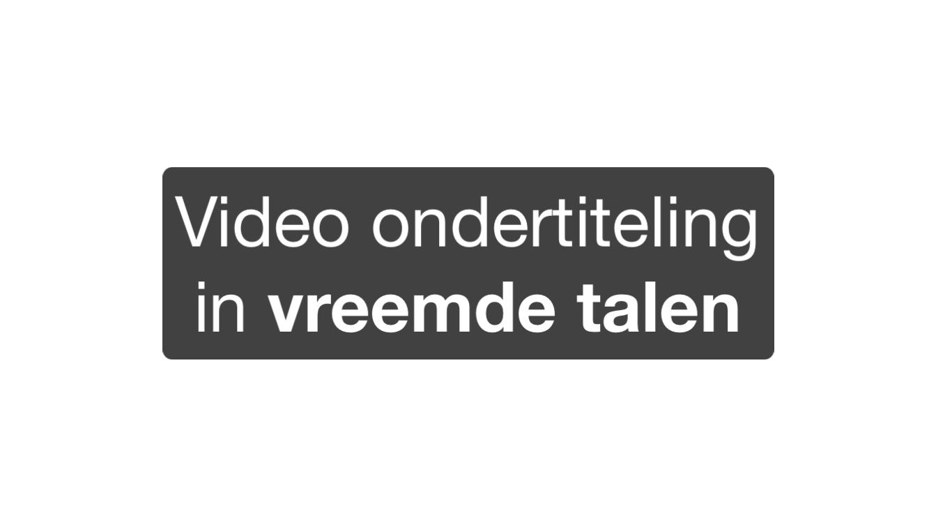 Video ondertiteling vreemde talen toevoegen aan je video toevoegen