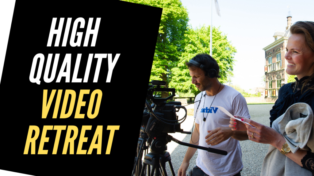 High Quality Video Retreat
