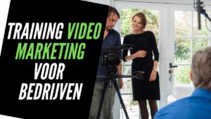 Training videomarketing voor bedrijven