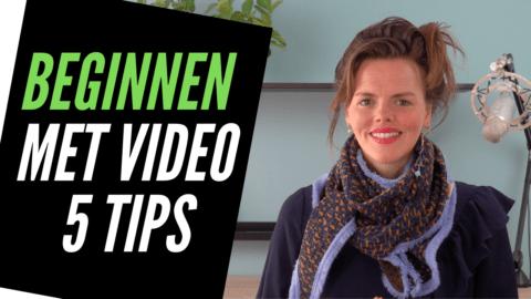 Beginnen met Video: 5 tips om te starten met Videomarketing [in 2020]