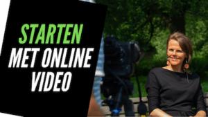 Starten met online video