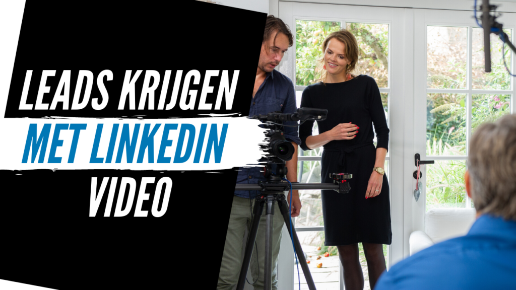 Leads Krijgen met LinkedIn video cursus