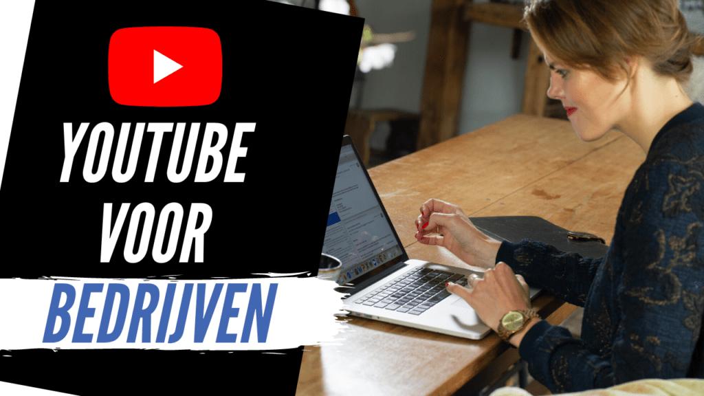 YouTube voor bedrijven