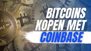 Bitcoins kopen met Coinbase Compleet Stappenplan 2020