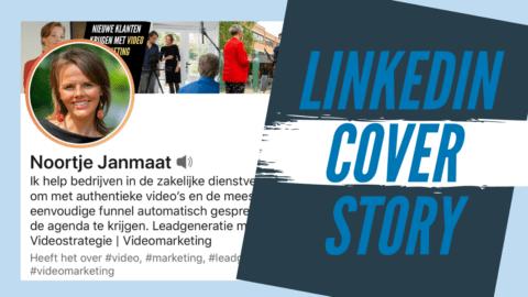 LinkedIn Cover Story Video [+ 3 tips]
